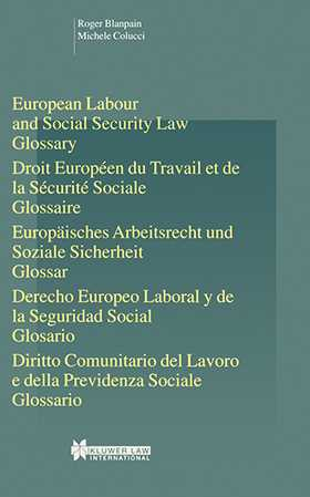 European Labour Law and Social Security Law, Glossary