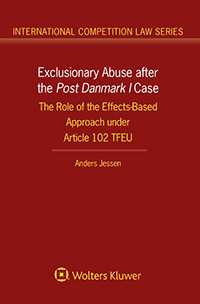 Exclusionary Abuse  after the Post Denmark I Case.The Role of the Effects-Based Approach under Article 102 TFEU