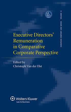 Executive Directors' Remuneration in Comparative Corporate Perspective by Christoph Van der Elst