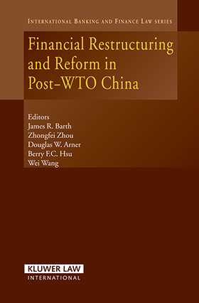 Financial Restructuring and Reform In Post-WTO China by