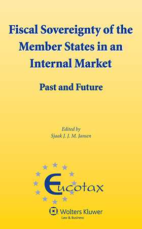 Fiscal Sovereignty of the Member States in an Internal Market. Past and Future