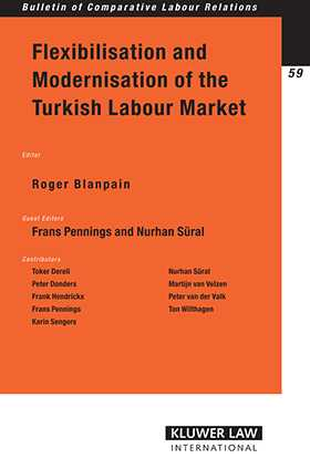 Flexibilisation and Modernisation of the Turkish Labour Market by