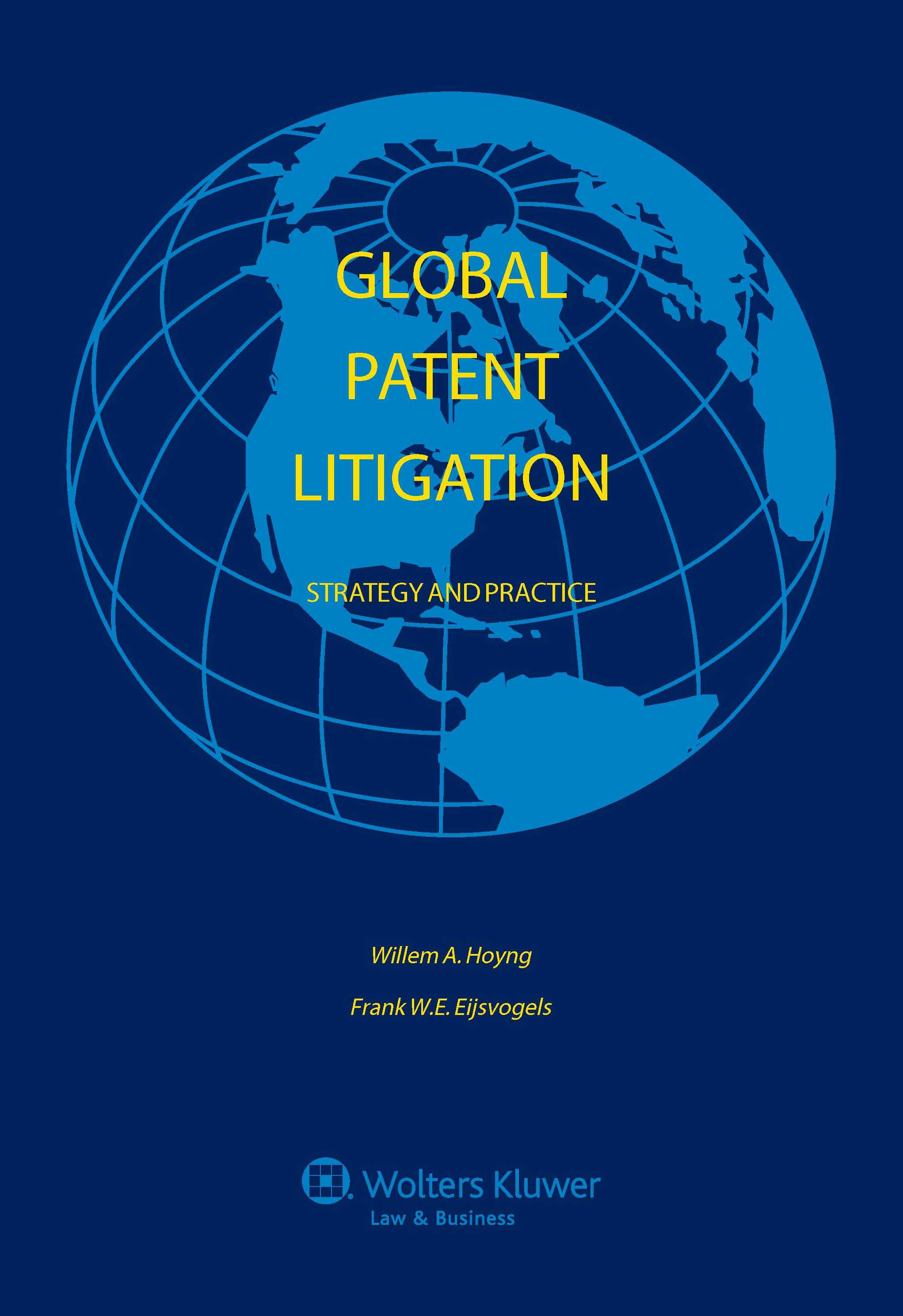 Global Patent Litigation: Strategy and Practice