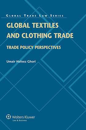 Global Textiles and Clothing Trade. Trade Policy Perspectives