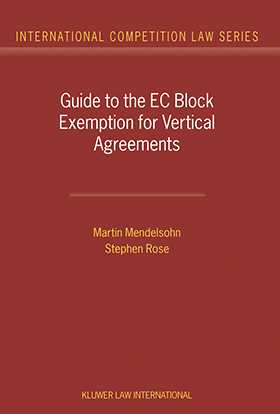 Guide to the EC Block Exemption for Vertical Agreements
