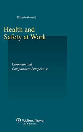 Health and Safety At Work. European and Comparative Perspective by Edoardo Ales