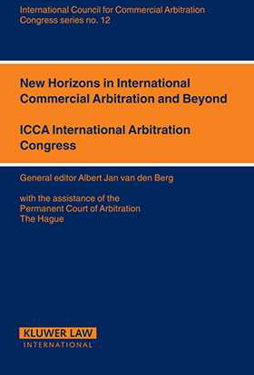 New Horizons for International Commercial Arbitration and Beyond by Albert Jan Van Den Berg
