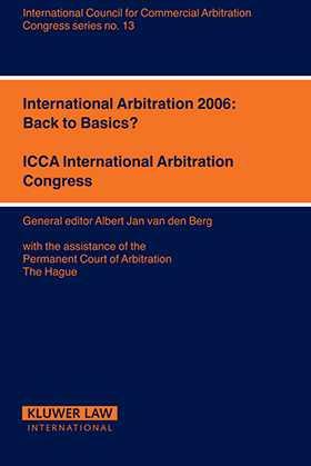 International Arbitration 2006: Back to Basics? by