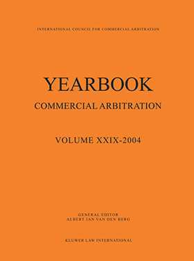 Yearbook Commercial Arbitration, Volume XXIX - 2004