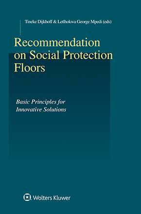 Recommendations on Social Protection Floors: Basic Principles for Innovative Solutions by DIJKHOFF