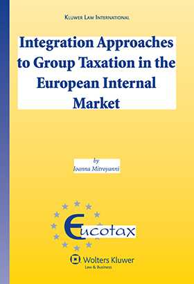 Integration Approaches to Group Taxation in European Internal Market by Ioanna Mitroyanni