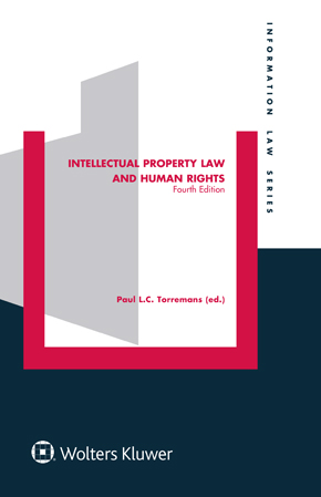 Intellectual Property Law and Human Rights, Fourth Edition by TORREMANS