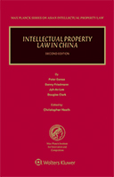 Intellectual Property Law in China, Second Edition by HEATH