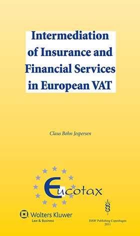 Intermediation of Insurance and Financial Services in European VAT by Claus Bohn Jespersen