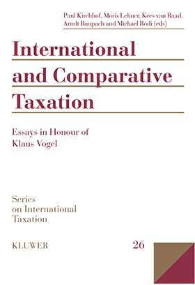 International and Comparative Taxation, Essays in Honour of Klaus Vogel