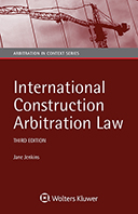International Construction Arbitration Law, Third Edition by JENKINS