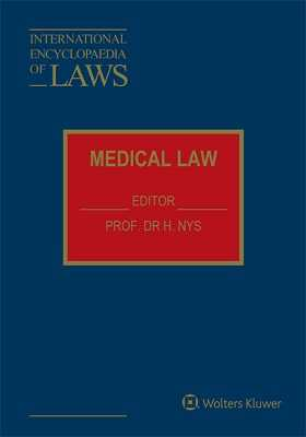 International Encyclopaedia of Laws:Medical Law