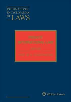 International Encyclopaedia of Laws: Private International Law