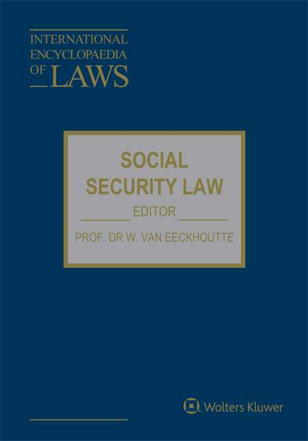 International Encyclopaedia of Laws: Social Security Law