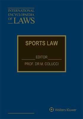 International Encyclopaedia of Laws: Sports Law