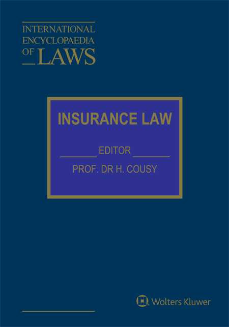 International Encyclopaedia of Laws: Insurance Law