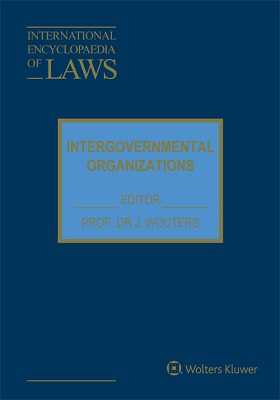 International Encyclopaedia of Laws:Intergovernmental Organizations