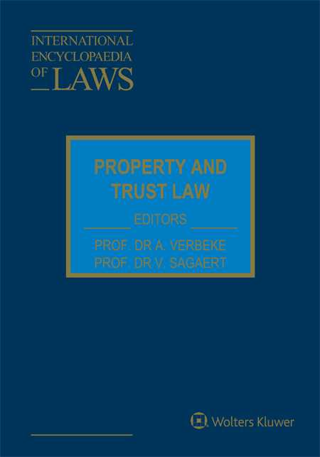 International Encyclopaedia of Laws: Property and Trust Law by VERBEKE