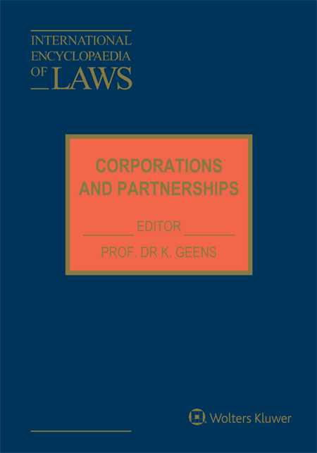 International Encyclopaedia of Laws:  Corporations and Partnerships
