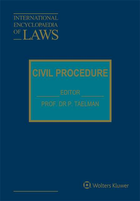 International Encyclopaedia of Laws: Civil Procedure