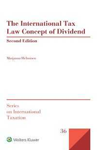 The International Tax Law  Concept of Dividend, Second Edition by HELMINEN