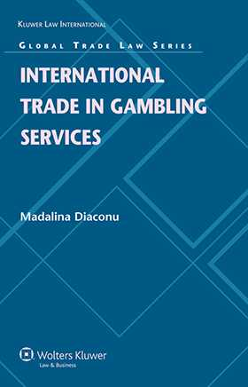 International Trade in Gambling Services by Madalina Diaconu