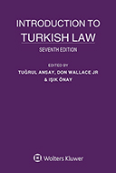 Introduction to Turkish Law, Seventh Edition by WALLACE