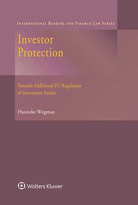 Investor Protection. Towards Additional EU Regulation of Investment Funds?