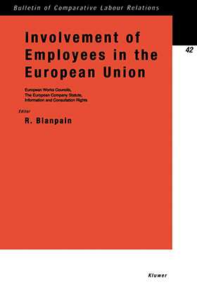 Involvement of Employees in the European Union, Works Councils, Company Statute, Information and Consultation Rights