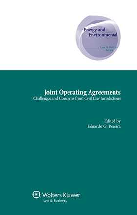 Joint Operating Agreements. Challenges and Concerns From Civil Law Jurisdictions