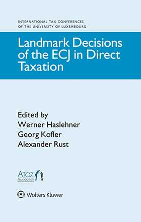 Landmark Decisions of the ECJ in Direct Taxation by