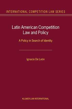 Latin American Competition Law and Policy: A Policy in Search of Identity