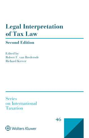 Legal Interpretation of Tax Law, Second Edition by BREDERODE