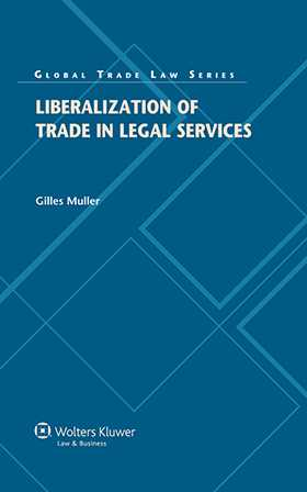 Liberalization of Trade in Legal Services