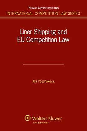 Liner Shipping & EU Competition Law by Alla Pozdnakova