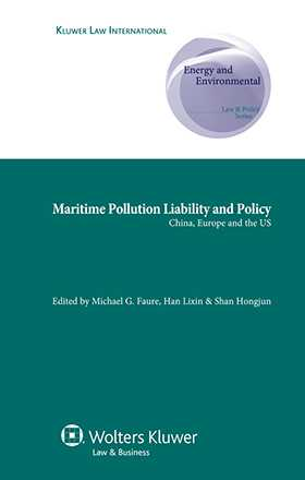 Maritime Pollution Liability and Policy. China, Europe and the U.S.
