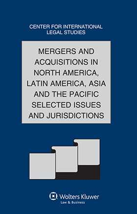 Comparative Law Yearbook of International Business - Volume 32B. M & A in North America, Latin America, Asia & Pacific