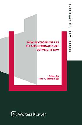 New Developments in EU and International Copyright Law
