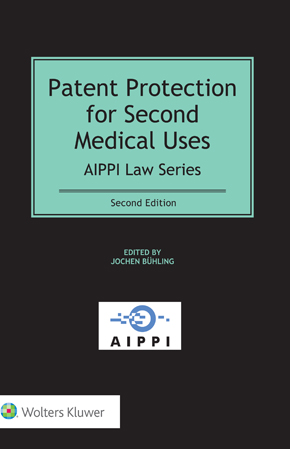 Patent Protection for Second Medical Uses, Second Edition by BUEHLING