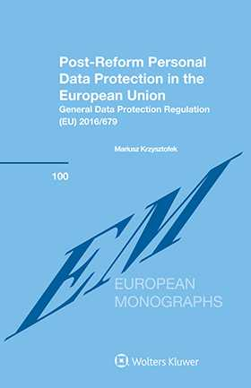 Post-Reform Personal Data Protection in the European Union by KRZYSZTOFEK