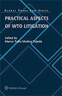 Practical Aspects of WTO Litigation by GOLDMAN
