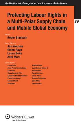 Protecting Labour Rights in a Multi-Polar Supply Chain and Mobile Global Economy by
