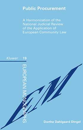Public Procurement: A Harmonization of the National Judicial Review of the Application of European Community Law