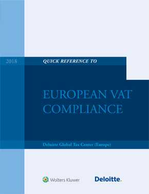 Quick Reference Guide to European VAT Compliance 2018 by DELOITTE
