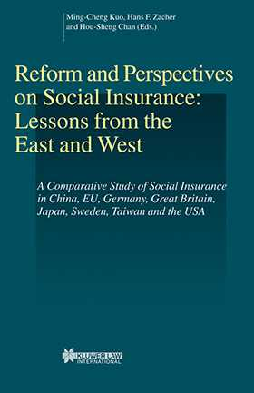 Reform and Perspectives on Social Insurance: Lessons from the East and West